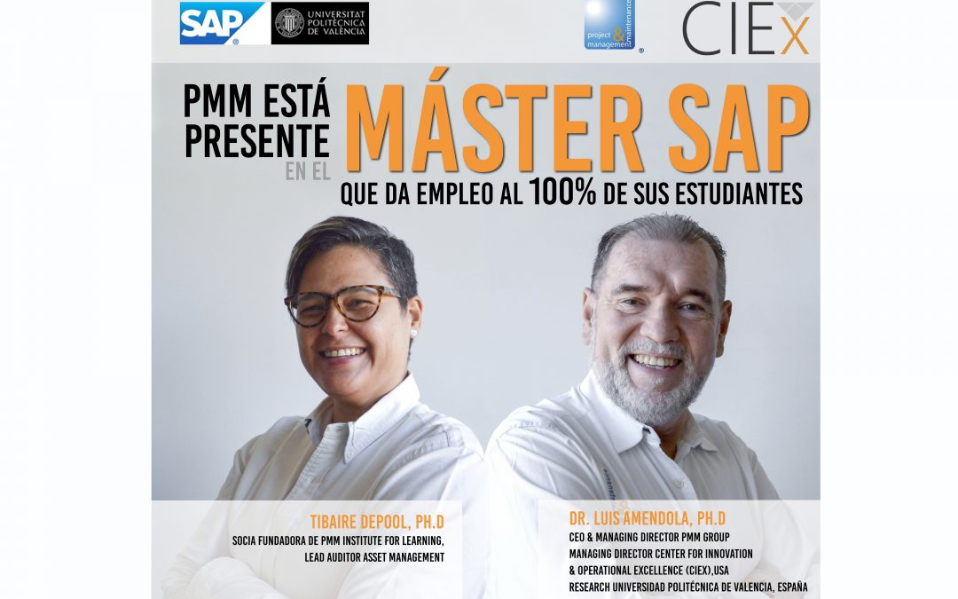 PMM INSTITUTE FOR LEARNING EN COLABORACIÓN CON LA UNIVERSITAT POLITÈCNICA DE VALÈNCIA, ESTARÁ PRESENTE EN EL MÁSTER SAP