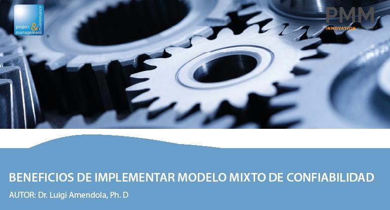 Beneficios de Implementar Modelo Mixto de Confiabilidad