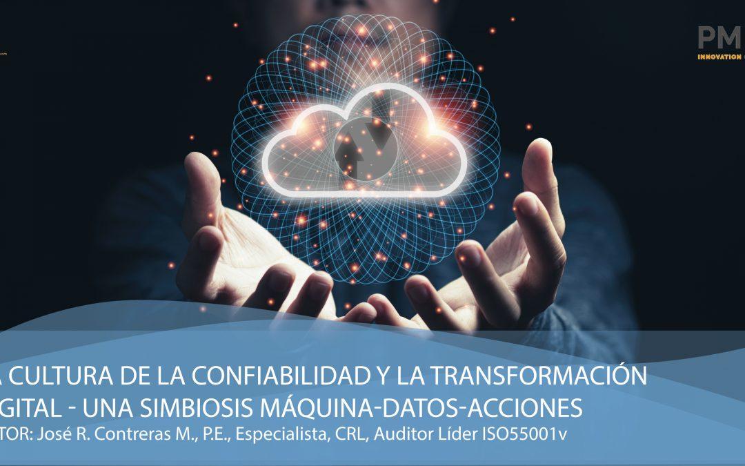 La Cultura de la Confiabilidad y la Transformación Digital