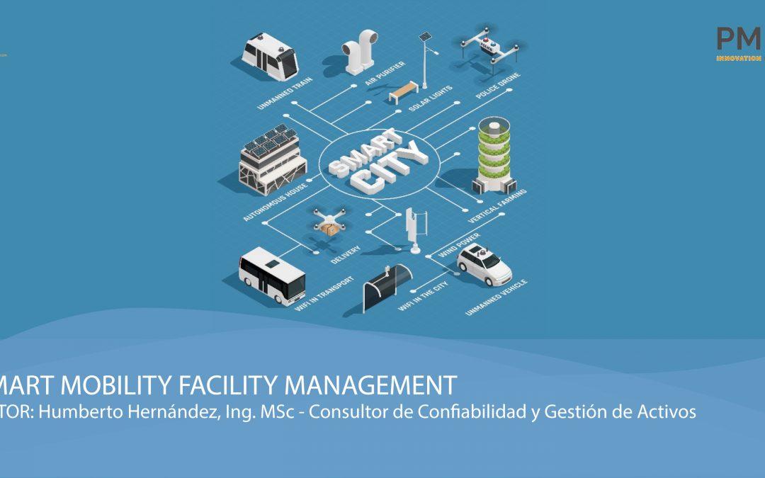 Smart Mobility Facility Management
