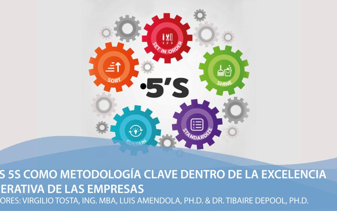 Las 5S como metodología clave dentro de la Excelencia Operativa de las empresas