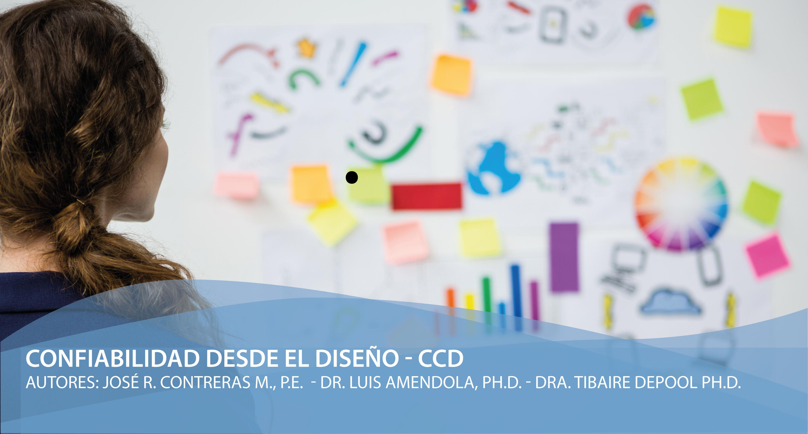 Confiabilidad desde el diseño – CCD