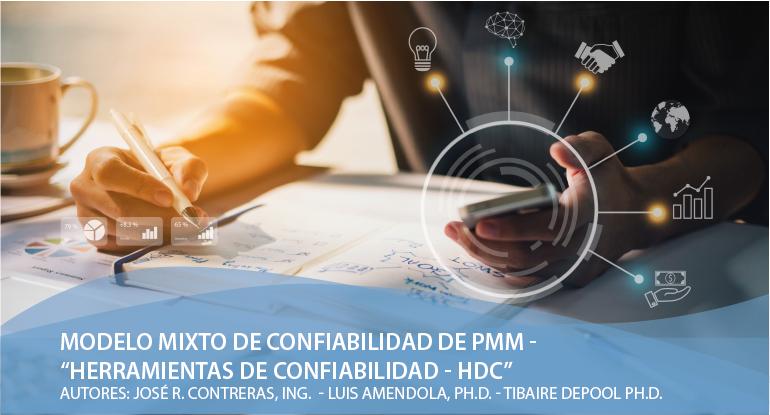 """Modelo Mixto de Confiabilidad de PMM – """"Herramientas de Confiabilidad – HDC"""""""